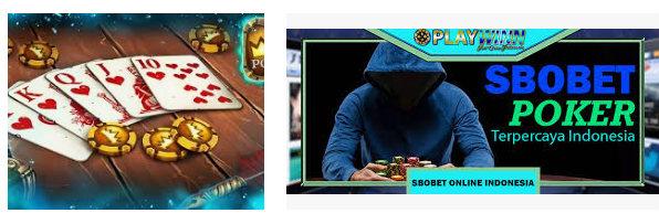 Istilah yang banyak dipakai dalam permainan poker sbobet
